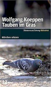 Tauben im Gras by Wolfgang Koeppen