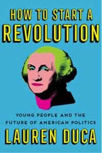 How To Start A Revolution by Lauren Duca