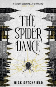 The Spider Dance by Nick Setchfield