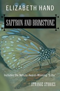 Saffron and Brimstone by Elizabeth Hand
