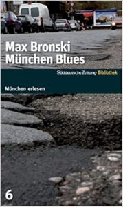 München Blues by Max Bronski