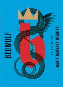 Beowulf by Maria Dahvana Headley