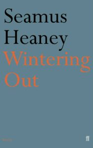 Wintering Out by Seamus Heaney