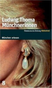 Münchnerinnen by Ludwig Thoma