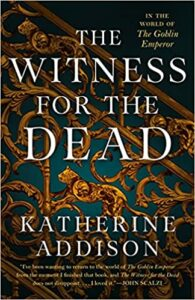 Witness for the Dead by Katherine Addison